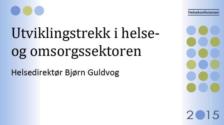 Temaet for Bjørn Guldvogs presentasjon på Helsekonferansen.